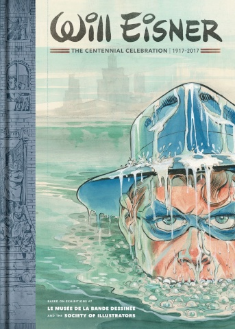 Will Eisner: The Centennial Celebration 1917-2017