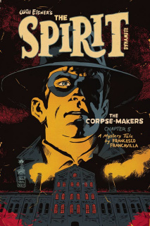 The Spirit: The Corpse-Makers #5 (Francavilla Cover)