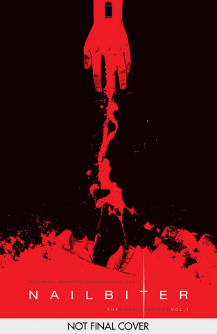 Nailbiter Vol. 1: The Murder Edition