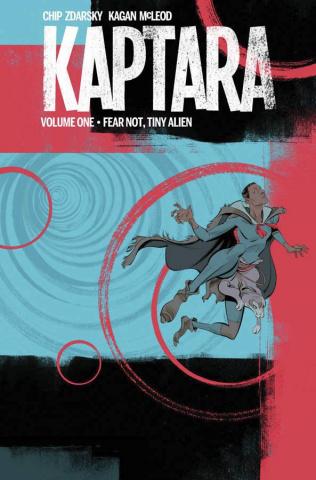 Kaptara Vol. 1: Fear Not, Tiny Alien