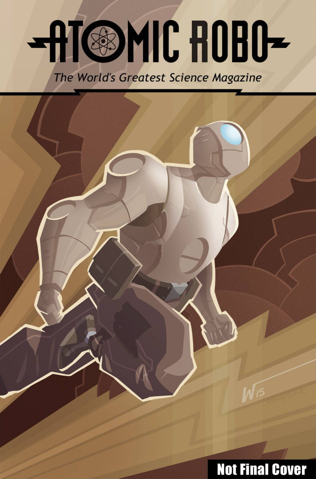 Atomic Robo: Everything Explodes Collection