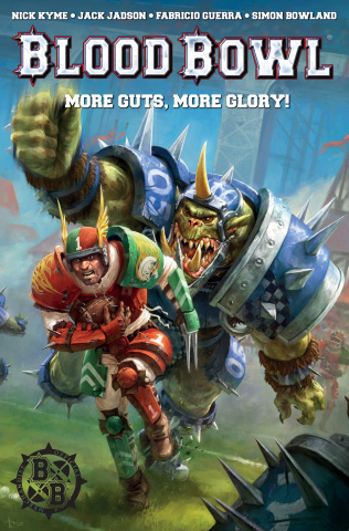 Blood Bowl: More Guts, More Glory!