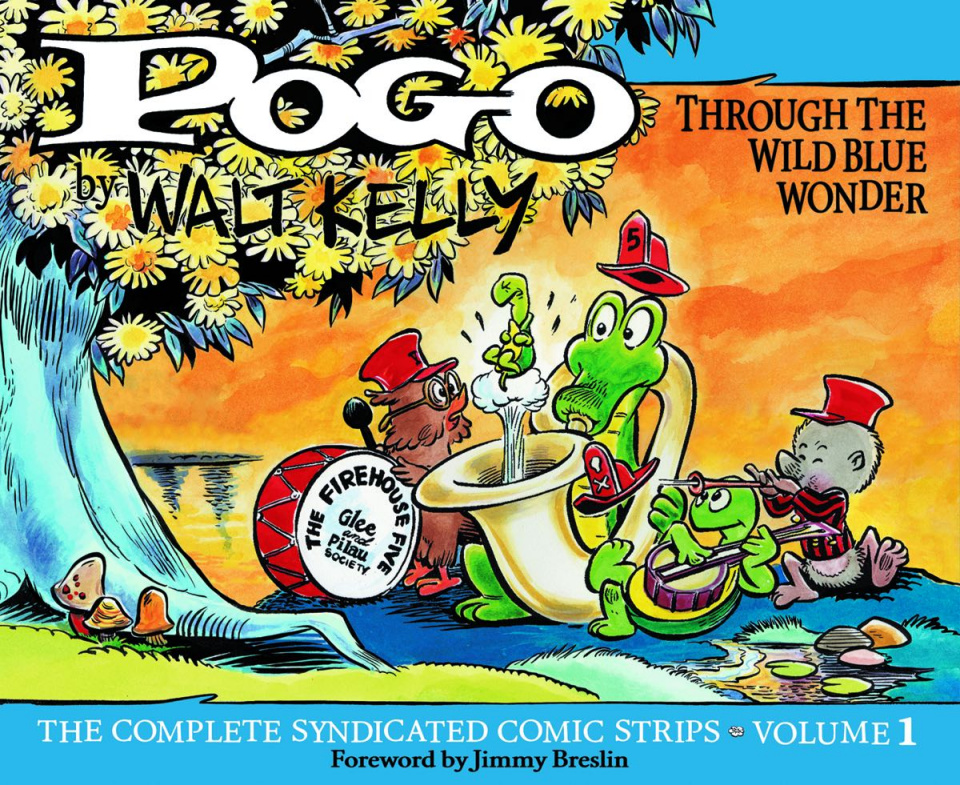 Pogo: The Complete Syndicated Comic Strips Vol. 1: Through the Wild Blue Wonder
