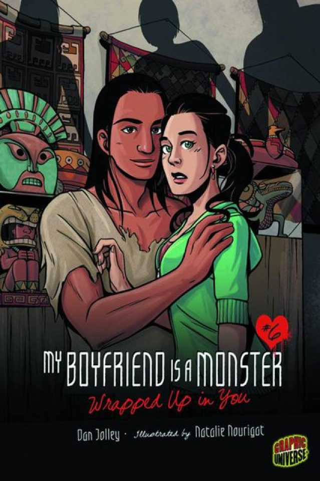 My Boyfriend is a Monster Vol. 6: Wrapped Up In You