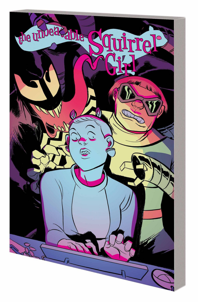 The Unbeatable Squirrel Girl Vol. 4: I Kissed a Squirrel and Liked It