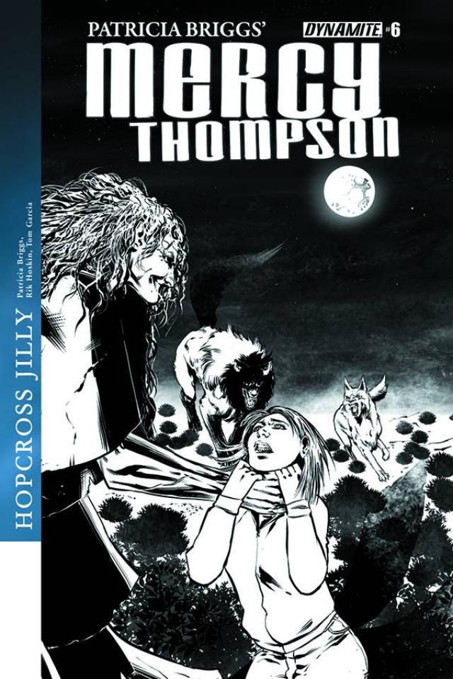 Mercy Thompson #6 (10 Copy Garcia B&W Cover)