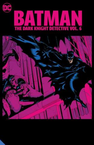 Batman: The Dark Knight Detective Vol. 6