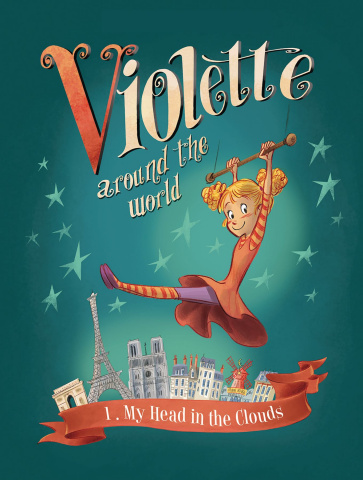 Violette Around the World Vol. 1: My Head in the Clouds