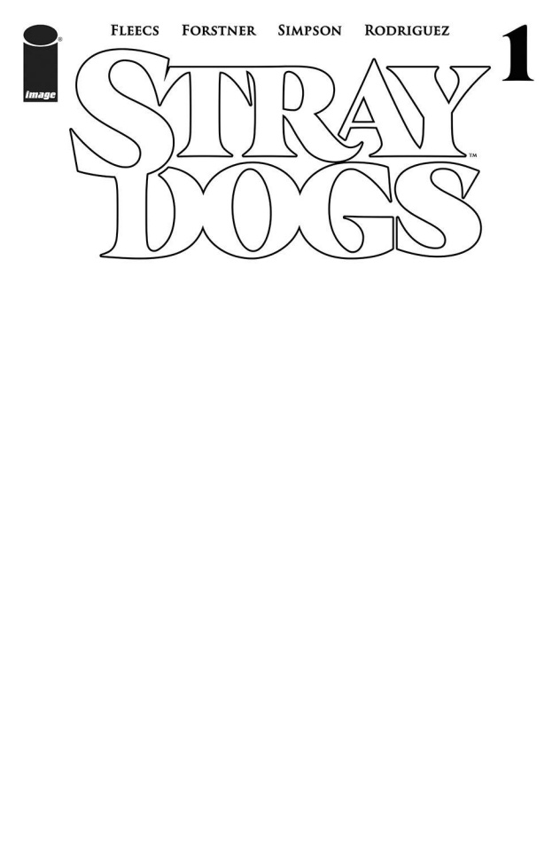 Stray Dogs #1 (Blank Cover)