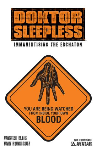 Doktor Sleepless #10 (Warning Sign Cover)