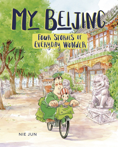My Beijing: Four Stories of Everyday Wonder