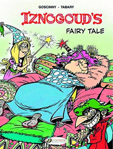 Iznogoud Vol. 12: Iznogoud's Fairy Tale