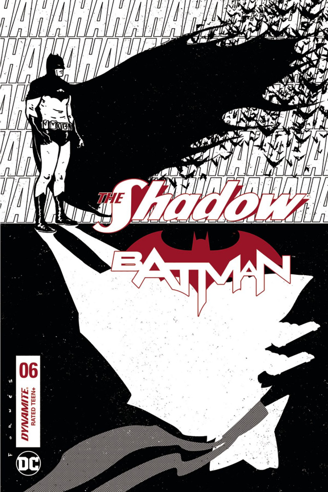 The Shadow / Batman #6 (30 Copy Fornes B&W Cover)