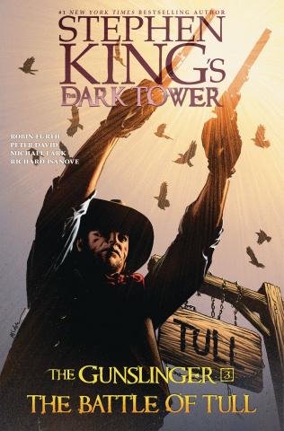 The Dark Tower: The Gunslinger Vol. 3: The Battle of Tull
