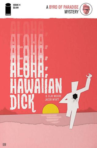 Aloha, Hawaiian Dick #4