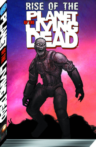 Rise of the Planet of the Living Dead