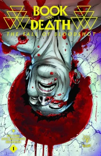 Book of Death: The Fall of Bloodshot #1 (2nd Printing)