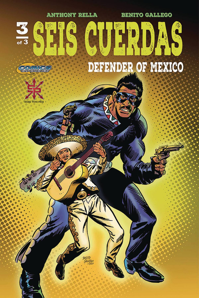 Seis Cuerdas: Defender of Mexico #3