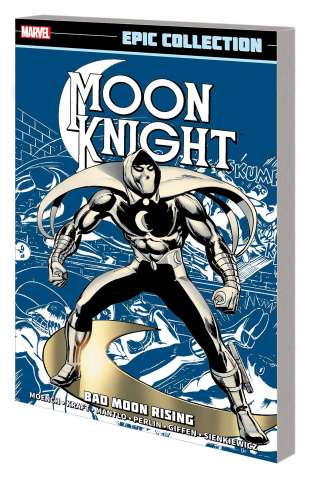 Moon Knight: Bad Moon Rising (Epic Collection)