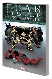 Fear Itself: Deadpool / Fearsome Four