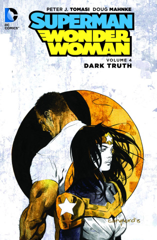 Superman / Wonder Woman Vol. 4: Dark Truth