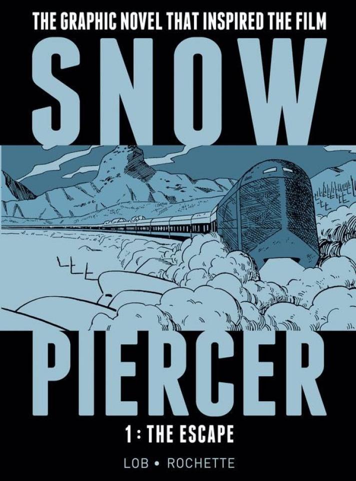 Snowpiercer Vol. 1: The Escape