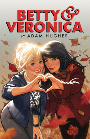 Betty & Veronica by Adam Hughes Vol. 1