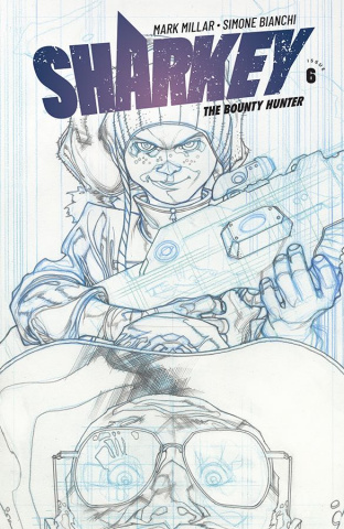 Sharkey, The Bounty Hunter #6 (Sketch Bianchi Cover)