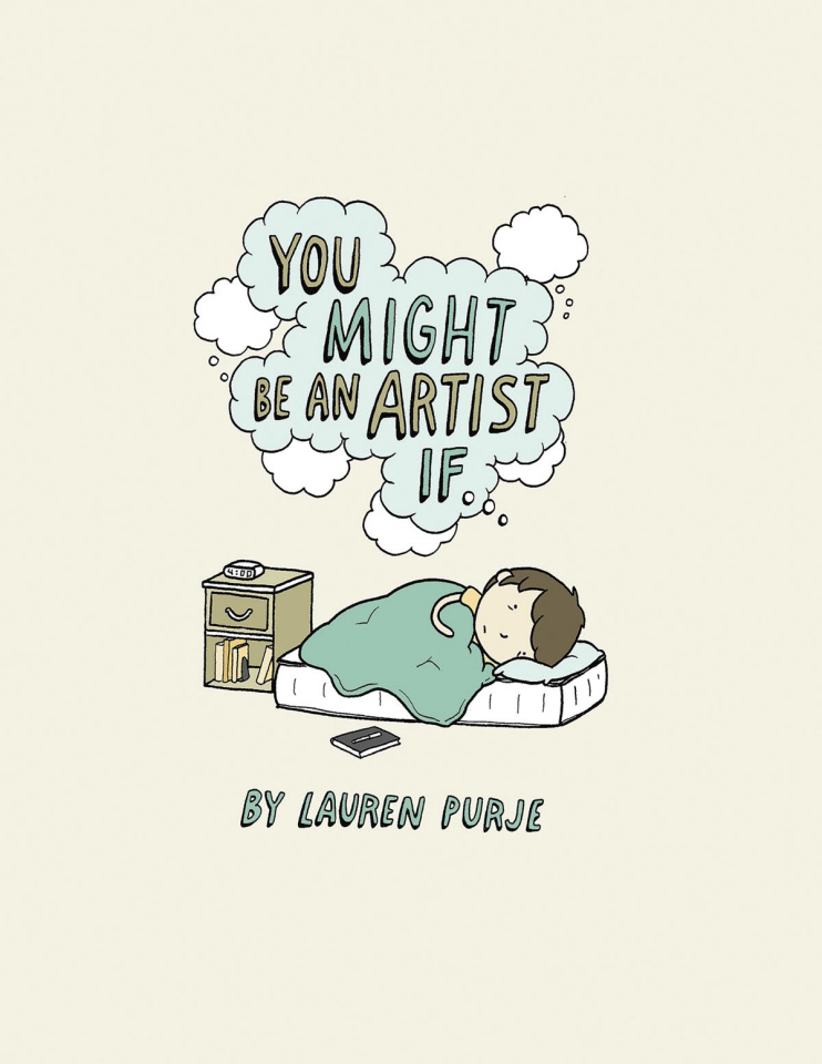 You Might Be An Artist If...