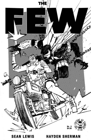 The Few #5 (Spawn Month B&W Cover)