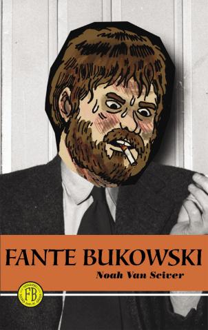 Fante Bukowski Vol. 1