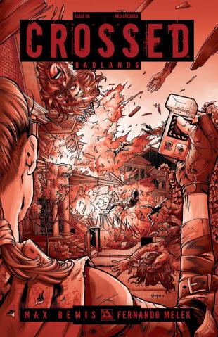 Crossed: Badlands #90 (Red Crossed Cover)