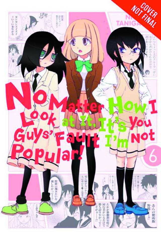 It's Not My Fault That I'm Not Popular! Vol. 6