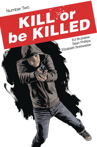 Kill or be Killed #2 (2nd Printing)