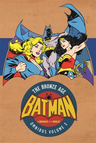 Batman: The Brave and The Bold - The Bronze Age Vol. 3 (Omnibus)
