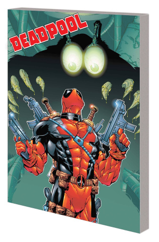Deadpool by Joe Kelly Vol. 2 (Complete Collection)