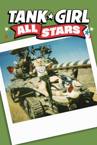 Tank Girl All Stars #1 (Martin Photo Cover)