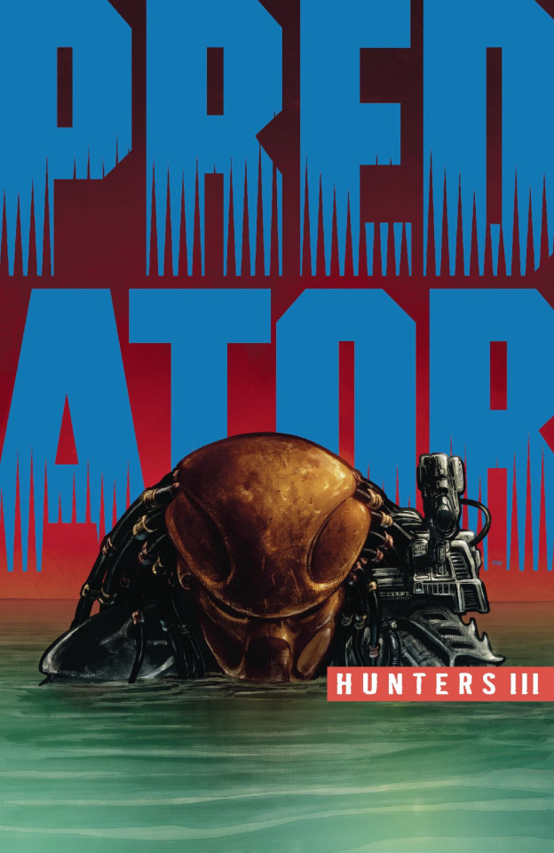 Predator: Hunters III #2 (Thies Cover)