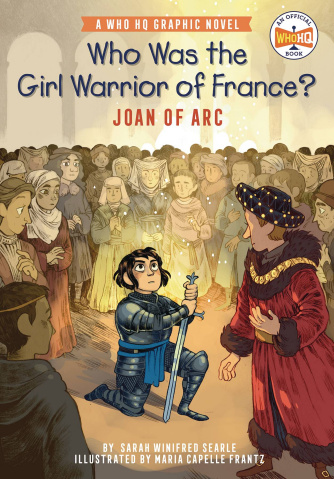 Who Was the Girl Warrior of France? Joan of Arc