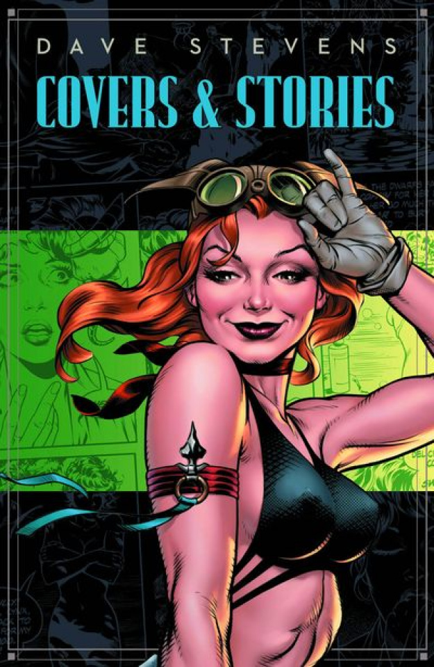 Dave Stevens: Covers & Stories