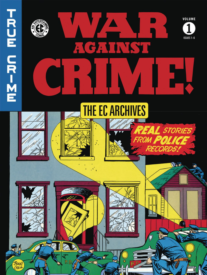 EC Archives: War Against Crime! Vol. 1