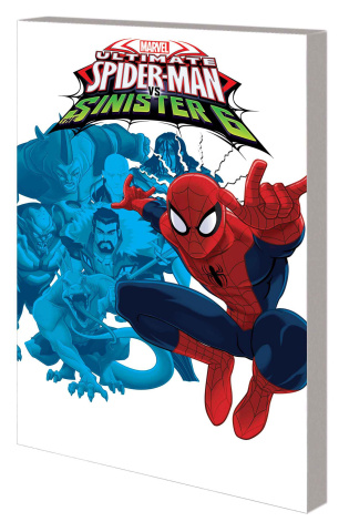 Marvel Universe: Ultimate Spider-Man vs. The Sinister 6 Vol. 1