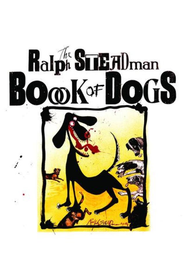 Ralph Steadman's Book of Dogs