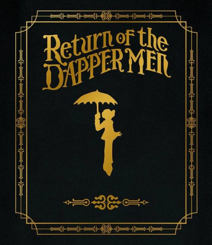 Return of the Dapper Men Vol. 1