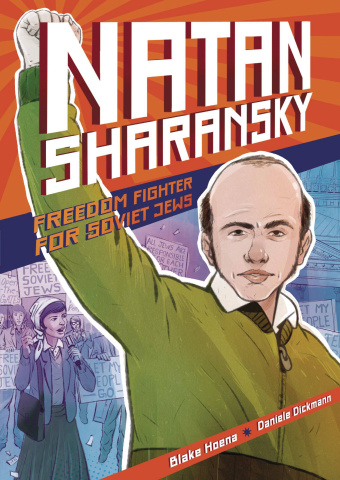 Natan Sharansky: Freedom Fighter for Soviet Jews