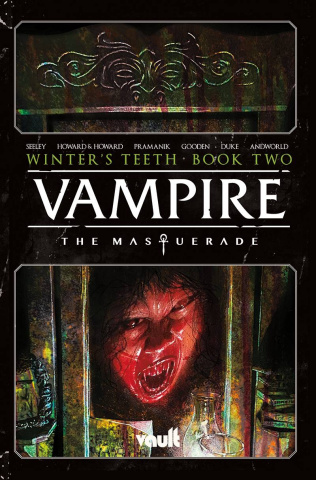 Vampire: The Masquerade Vol. 2: Winter's Teeth