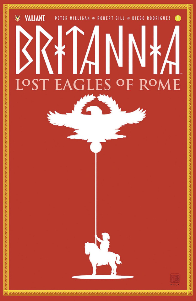 Britannia: Lost Eagles of Rome #1 (20 Copy Cover)