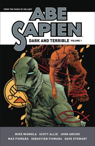 Abe Sapien: Dark & Terrible Vol. 1