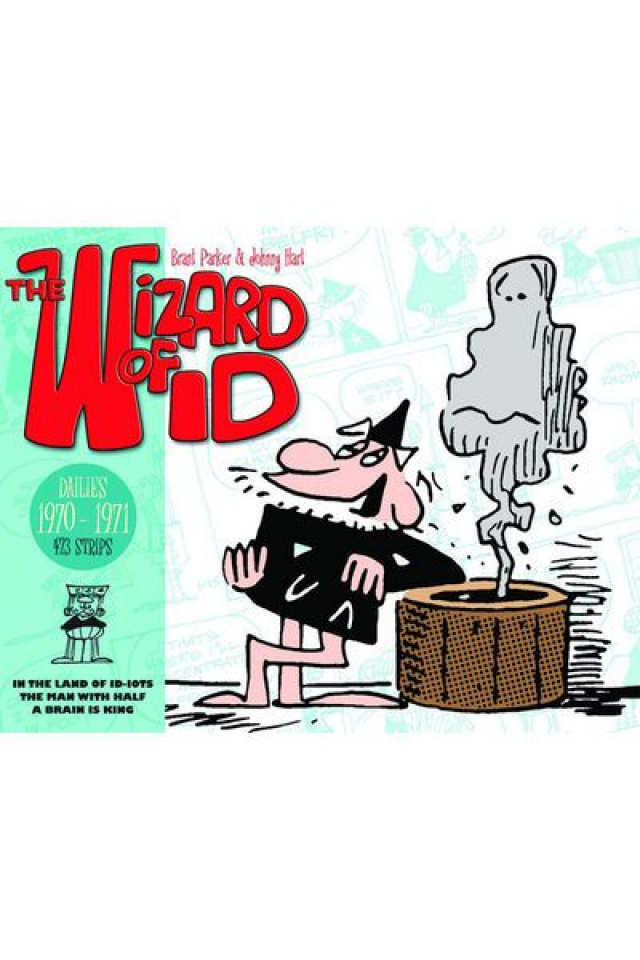 The Wizard of Id: Dailies & Sundays - 1970-1971