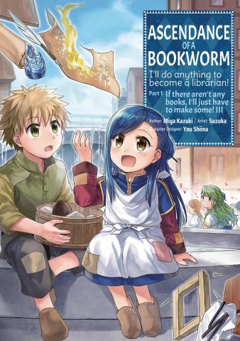 Ascendance of a Bookworm Vol. 3: Part 1